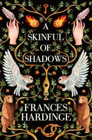 A Skinful of Shadows - Frances Hardinge