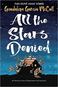 All the Stars Denied - Guadalupe Garcia McCall