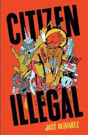 Citizen Illegal - Jose Olivarez
