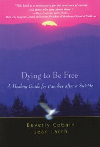 Dying to be Free - Beverly Cobain