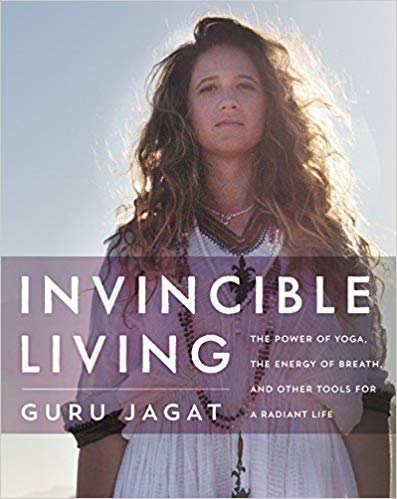 Invincible Living - Guru Jagat