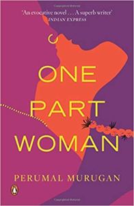 One Part Woman - Perumal Murugan