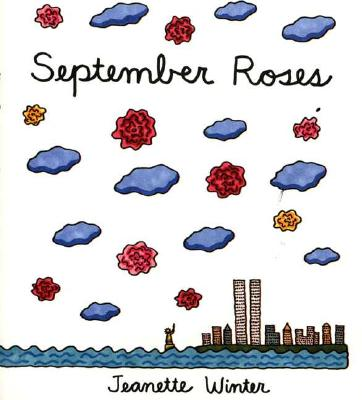 September Roses - Jeanette Winter