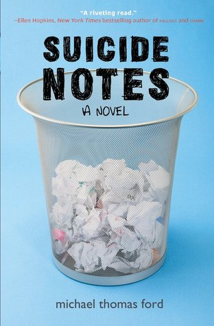 Suicide Notes - Michael Thomas Ford
