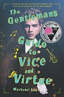 The Gentleman's Guide to Vice and Virtue - Mackenzi Lee