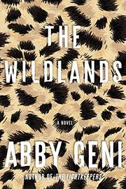 The Wildlands - Abby Geni