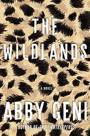 The Wildlands - Abby Geni