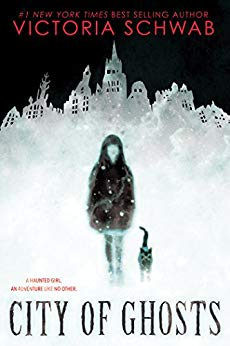 City of Ghosts by Victoria Schwab