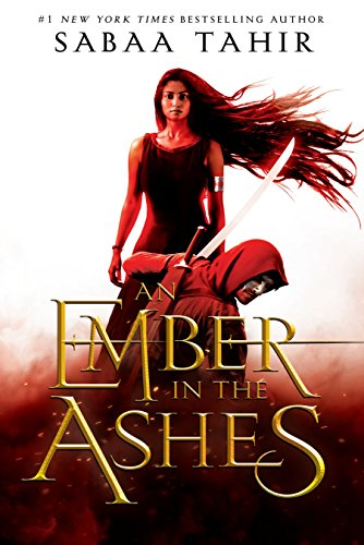 An Ember in the Ashes by Sabaa Tahir; Kindle daily deals, cheap ebooks, fantasy books, reading blog
