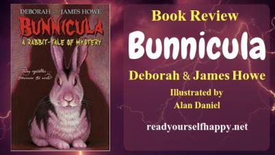 Bunnicula review; james and deborah howe; read yourself happy; halloween books, children books