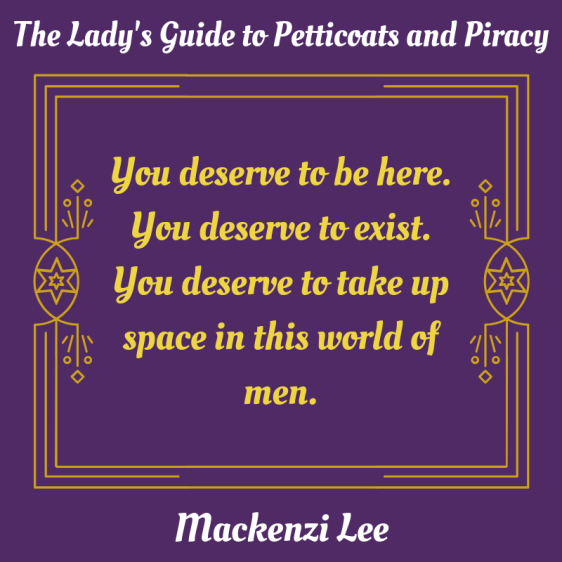 You deserve to be here. You deserve to exist. You deserve to take up space in this world of men..png
