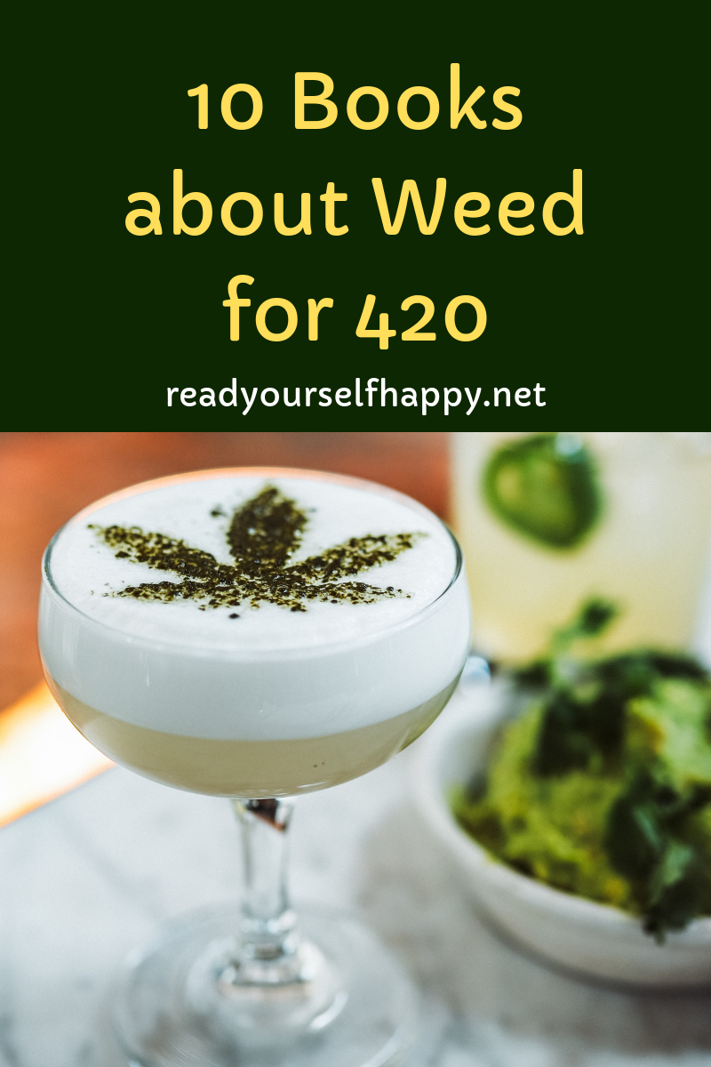 10 Books about Weed for 420