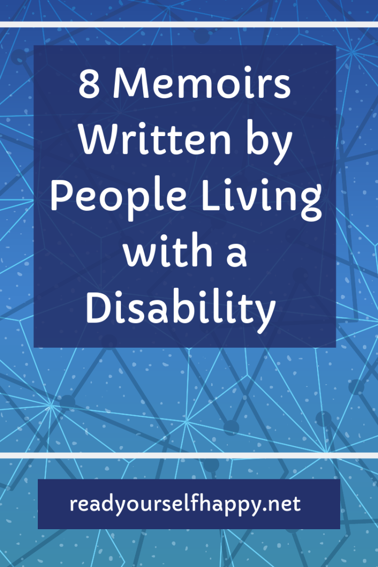 8 Memoirs Written by People Living with a Disability
