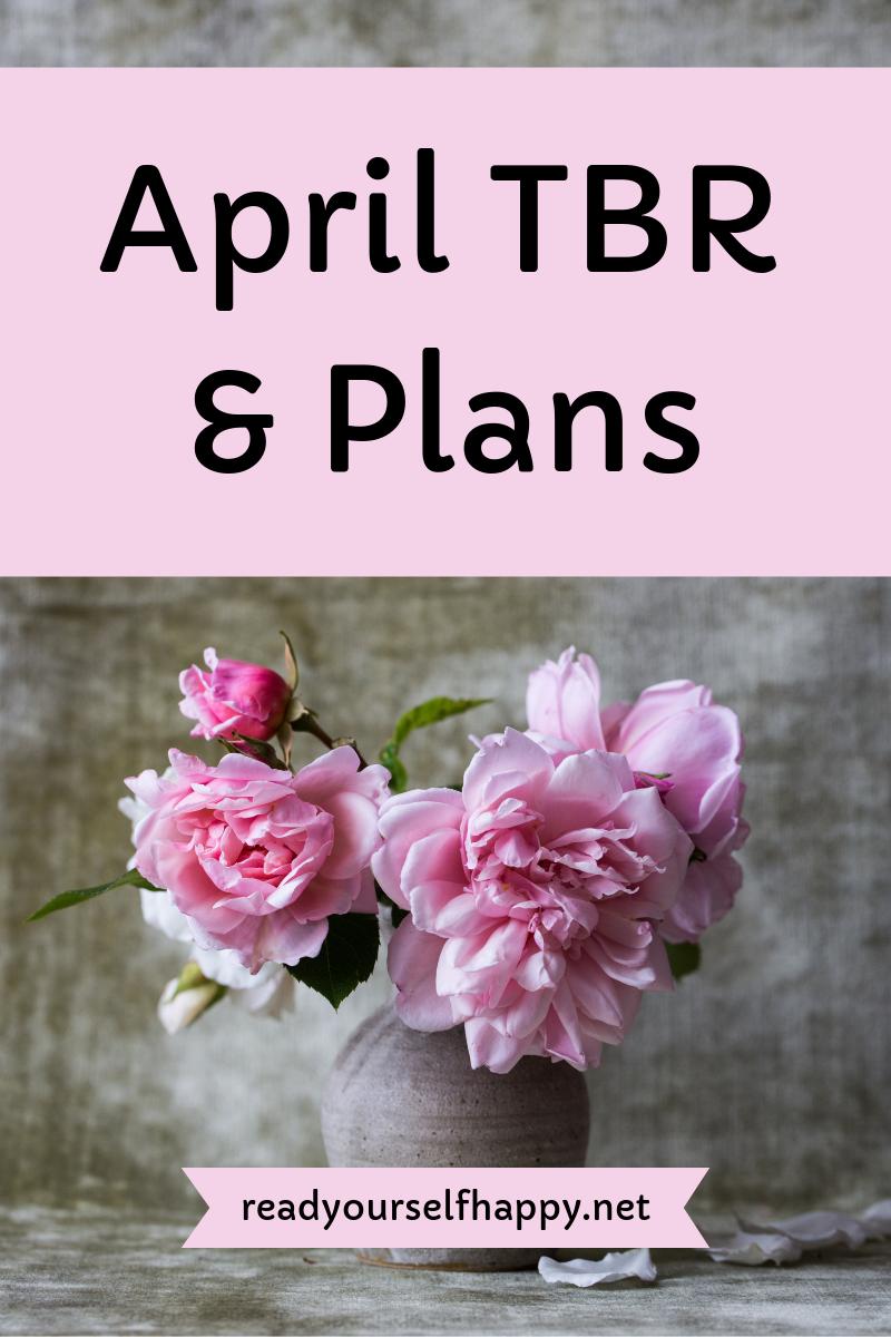 April TBR & Plans