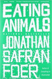 Eating Animals Jonathan Safran Foer