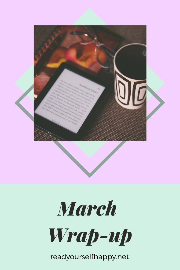 March Wrap-up