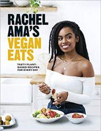Rachel Ama Vegan Eats