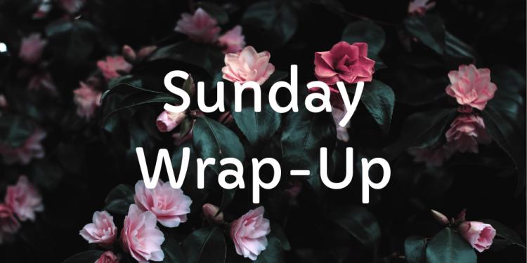 Sunday Wrap-Up