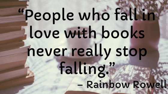 """""""People who fall in love with books never really stop falling."""".png"""
