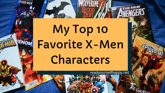 My Top 10 Favorite X-Men Characters