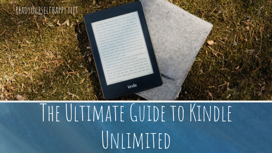The Ultimate Guide to Kindle Unlimited