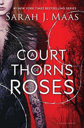 A Court of Thorn and Roses Sarah J Maas