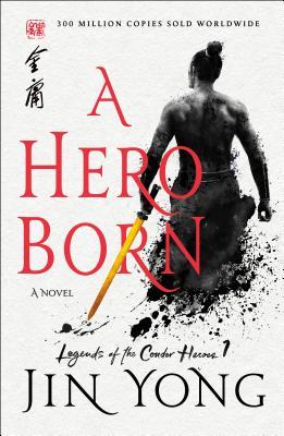 A Hero Born Jin Yong.jpg