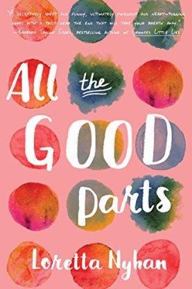 All the Good Parts Loretta Nyhan