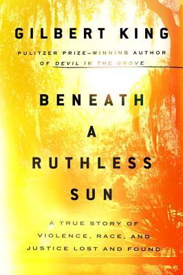 Beneath a ruthless sun gilbert king.jpg
