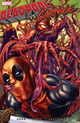 Deadpool vs Carnage Cullen Bunn.jpg