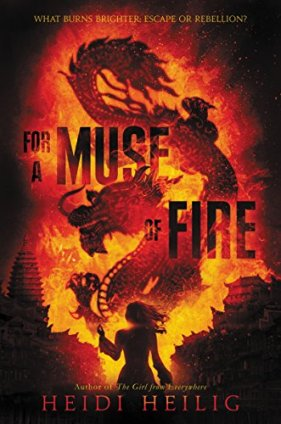 For a Muse of Fire Heidi Heilig