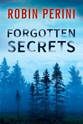 Forgotten Secrets Robin Perini