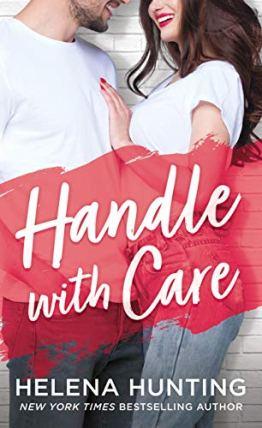 Handle with Care Helenea Hunting
