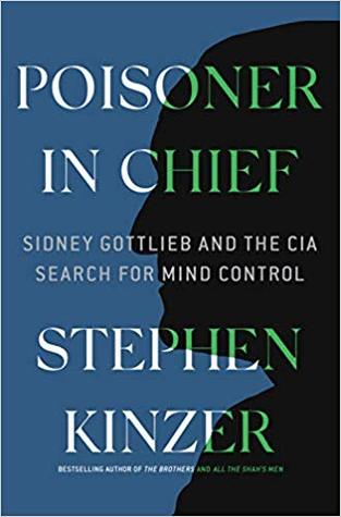 Poisoner in Chief Stephen Kinzer.jpg
