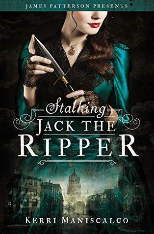 Stalking Jack the Ripper Kerri Maniscalco