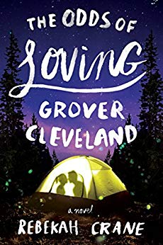 The Odds of Loving Grover Cleveland Rebekah Crane