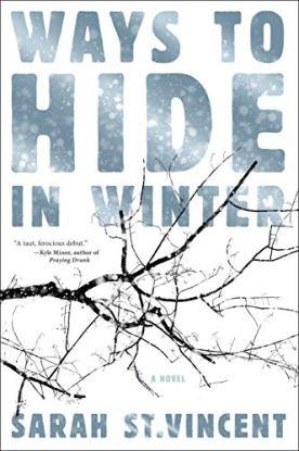 Ways to Hide in Winter Sarah St Vincent