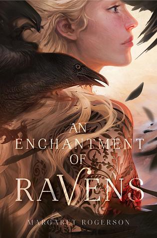 Enchantment of Ravens Margaret Rogerson.jpg