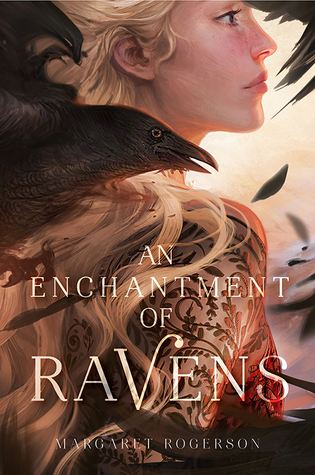 Enchantment of Ravens Margaret Rogerson.jpg