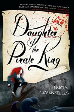 Daughter of the Pirate King Tricia Levenseller