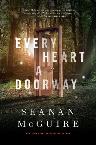 Every Heart a Doorway Seanan McGuire.jpg