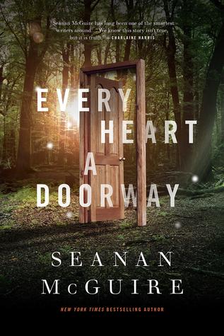 Every Heart a Doorway Seanan McGuire.jpg