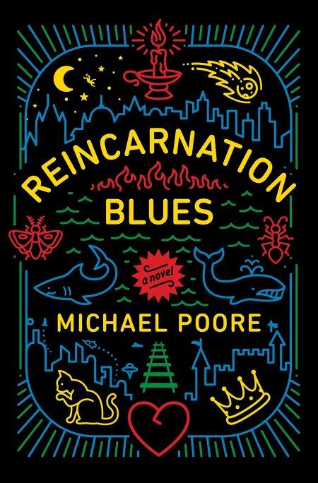 Reincarnation Blues Michael Poore