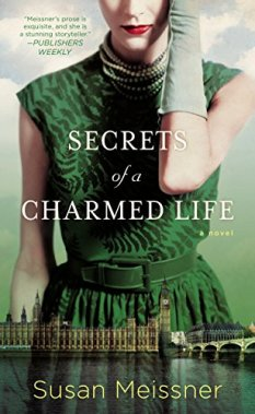 Secrets of a Charmed Life Susan Meissner