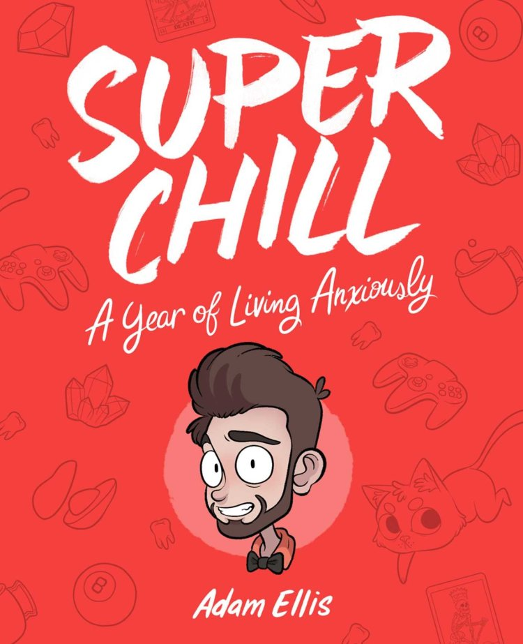 Super Chill Adam Ellis