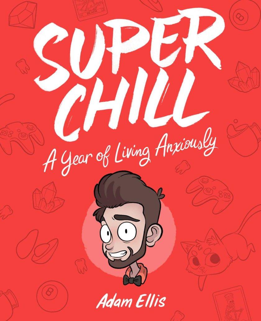 Super Chill Adam Ellis
