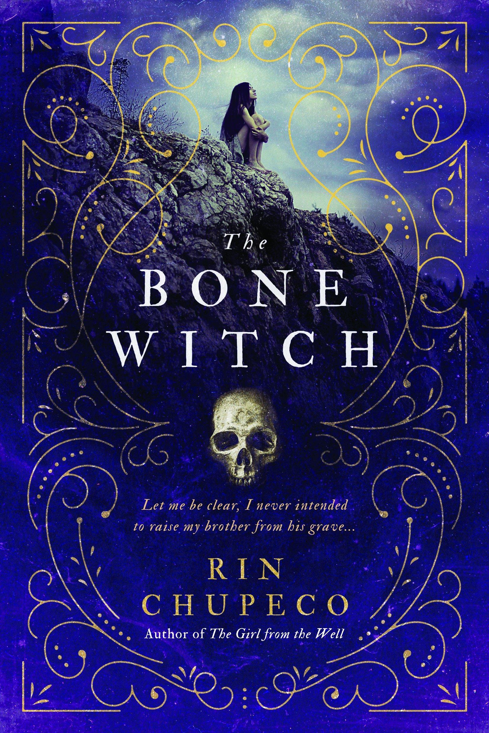 The Bone Witch Rin Chupeco.jpg