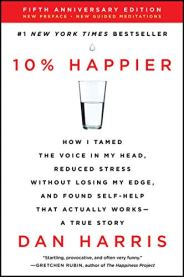 10 Percent Happier Dan Harris