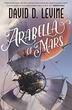 Arabella of Mars David D Levine