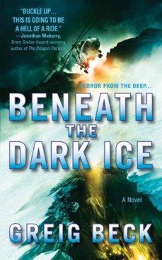beneath the dark ice greig beck